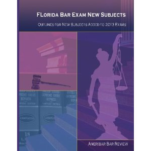 Florida Bar Exam New Subjects Outlines